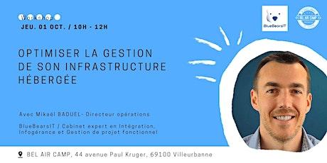 "Workshop ""Optimiser la gestion de son infrastructure hébergée"" billets"