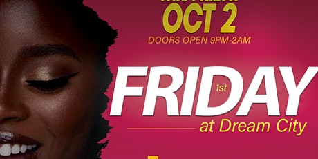 1st Friday At Dream City tickets