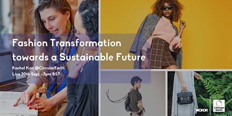 Fashion Transformation towards Sustainable Futures tickets