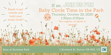 EarlyON Baby Time Circle in the Park (Oct 22-Sons of Scotland Park,Dutton) tickets