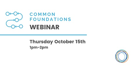 Common Foundations Webinar tickets