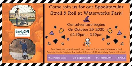 EarlyON Spooktacular Stroll & Roll (October 29-Waterworks Park, St. Thomas) tickets