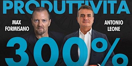 Webinar Produttività 300% con Max Formisano biglietti