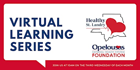 Healthy St. Landry Virtual Learning Series tickets