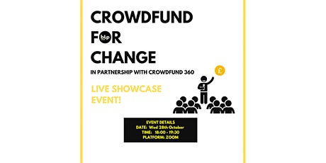 Crowdfunding  For Change Showcase tickets