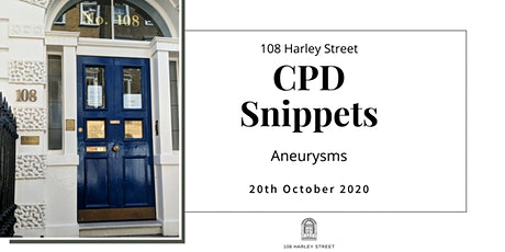 Aneurysms - 108 Harley Street CPD Snippets tickets