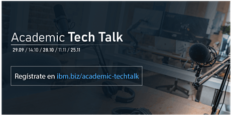 IBM Academic Tech Talk boletos
