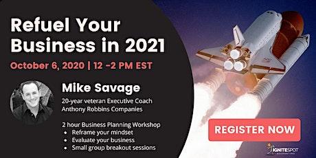 Refuel Your Business in 2021   FREE Business Planning  Workshop ingressos