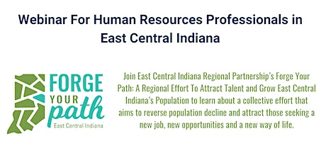 Forge Your Path: Effort to Attract Talent & Grow East Central Indiana tickets