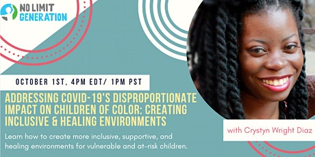 Addressing COVID-19' Disproportionate Impact on Children of Color tickets