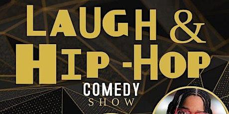 LAUGH & HIP HOP COMEDY SHOW (free) tickets