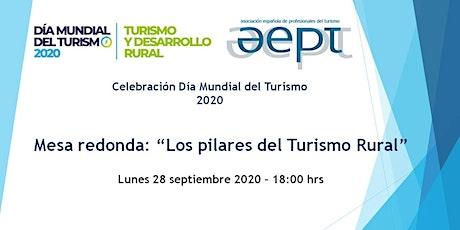 """Día Mundial del Turismo 2020 - Mesa redonda """"Los pilares del Turismo Rural"""" entradas"""