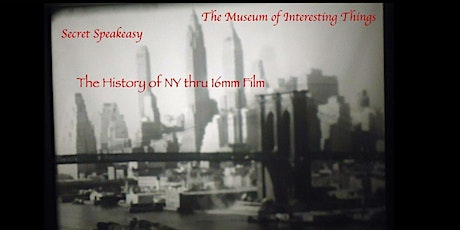 Museum of Interesting Things Presents: History of NYC Thru Film Live or Vir tickets
