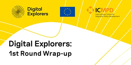 Digital Explorers 1st Round Wrap-up tickets