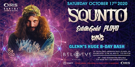 SQUNTO : Glenn's HUGE B-Day Bash!| IRIS @ Believe | Saturday October 17 tickets