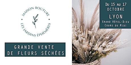 LYON // VENTE DE FLEURS SÉCHÉES - MAISON BOUTURE billets
