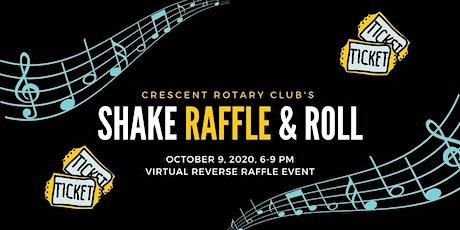 Shake, Raffle & Roll tickets