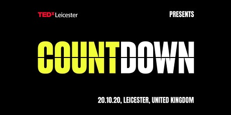 TEDxLeicester COUNTDOWN tickets