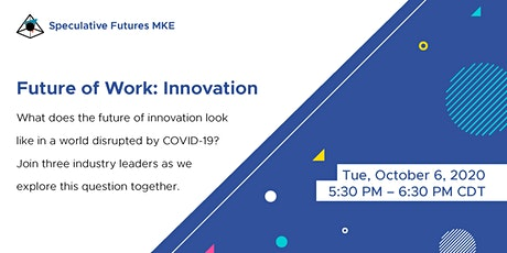 Future of Work: Innovation tickets