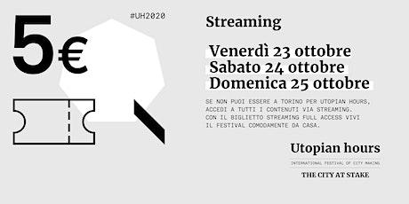 Utopian Hours – Accesso Streaming biglietti