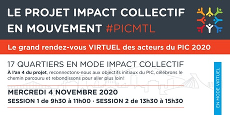 LE PROJET IMPACT COLLECTIF  EN MOUVEMENT #PICMTL billets