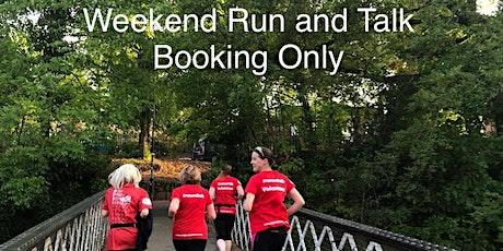 Weekend Run and Talk (Run Only) tickets