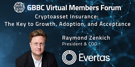 """""""Cryptoasset Insurance: Growth, Adoption, and Acceptance"""" with Evertas tickets"""