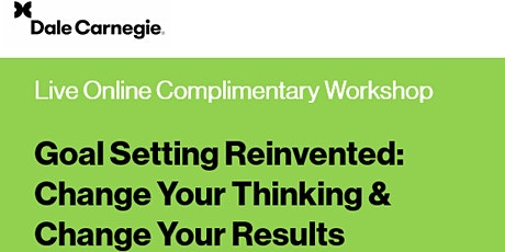 Goal Setting Reinvented: Change Your Thinking & Change Your Results tickets
