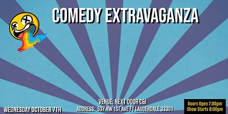 "Comedy Extravaganza at ""Next Door C&I"" tickets"