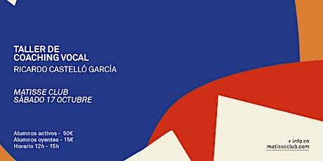 """Taller """"Voz y comunicación"""" con Ricardo Castelló tickets"""