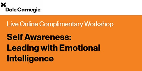 Self-Awareness: Leading with Emotional Intelligence Workshop tickets