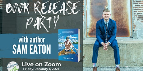 Recklessly Alive Book Release Party with Author Sam Eaton tickets