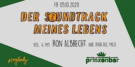 Der Soundtrack meines Lebens #VOL.4 mit Ron Albrecht Tickets