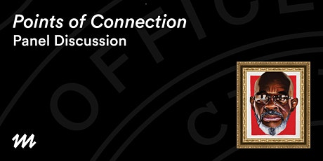 Points of Connection Virtual Panel Discussion tickets