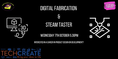 Digital Fabrication and Steam Taster tickets