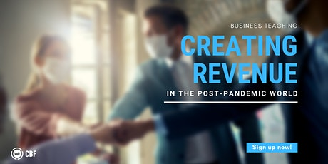 Creating Revenue in the Post Pandemic World (Lancaster) tickets