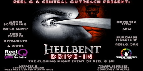 Reel Q & Central Outreach Present: A Drive-In Screening of Hellbent tickets