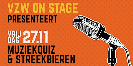 VZW On Stage - Muziekquiz & streekbieren billets