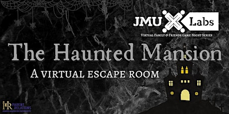 Virtual Escape Room: Family & Friends Game Night Series with JMU X-Labs