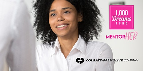 1,000 Dreams Fund & Colgate-Palmolive Present MentorHER: How To Get Hired tickets