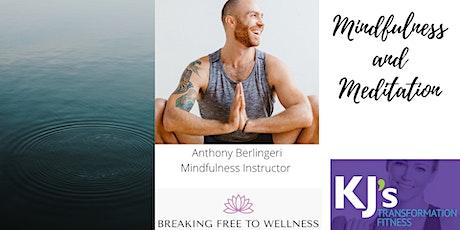 Mindfulness & Meditation w/ Anthony Berlingeri tickets