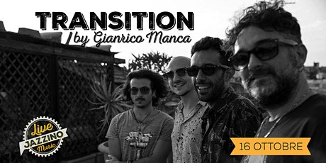 Transition Quartet by Gianrico Manca - Live at Jazzino biglietti