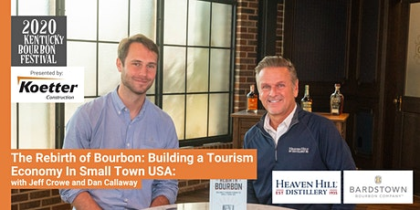 The Rebirth of Bourbon: Building a Tourism Economy In Small Town USA tickets