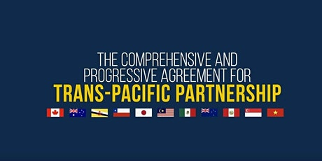 The Trans-Pacific Partnership (TPP): what's in it for us? tickets