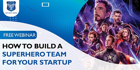 How To Build A Superhero Team For Your Startup tickets