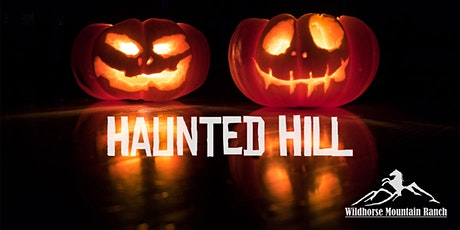 Wildhorse Mountain Ranch's Haunted Hill tickets