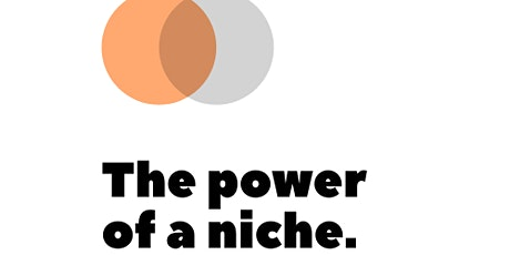 The Power of Niche Marketing | Dixon Hall -  Oct. 29th tickets