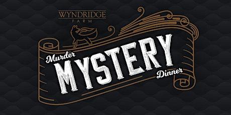 Wyndridge Murder Mystery Dinner tickets