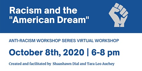 "Racism and the ""American Dream""  ~ Virtual Workshop tickets"
