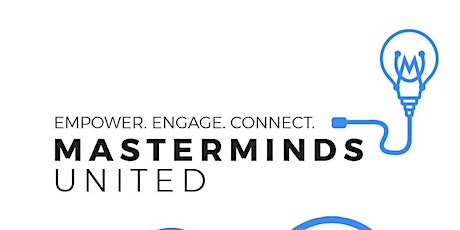 """Masterminds United -October Edition """"Everyone communicates, few connect"""" tickets"""